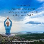 Breath is Prayer by Roxana Jones - Inspirational Pictures