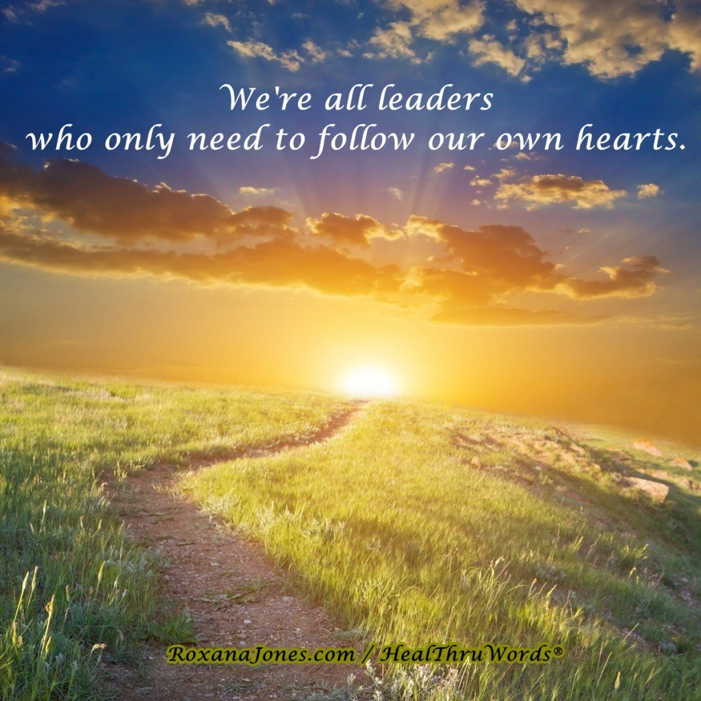 Motivational Quote - Leaders of the Heart