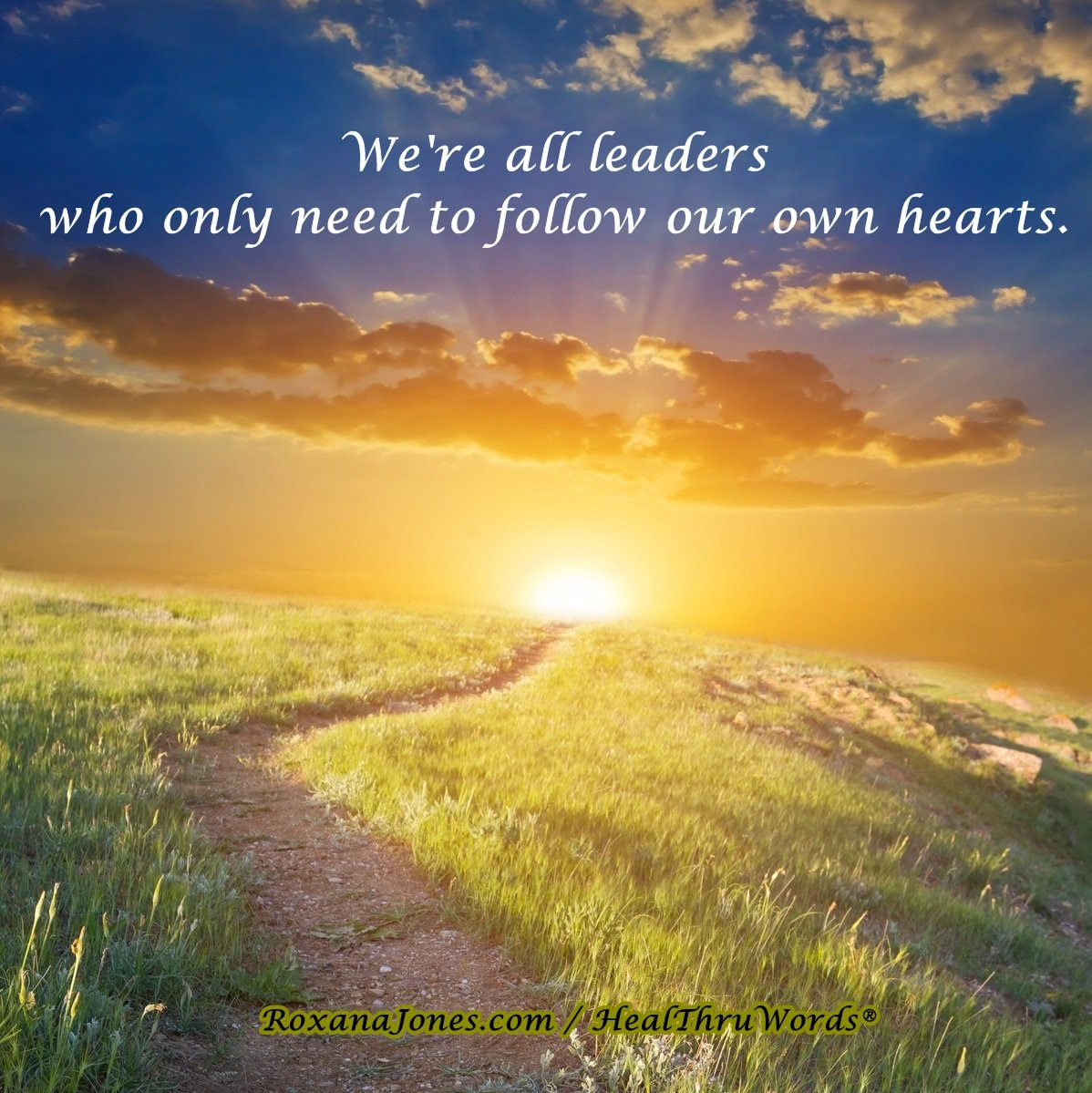 Inspirational Image: Leaders of the Heart