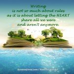 Inspirational Quote - When the Heart Writes