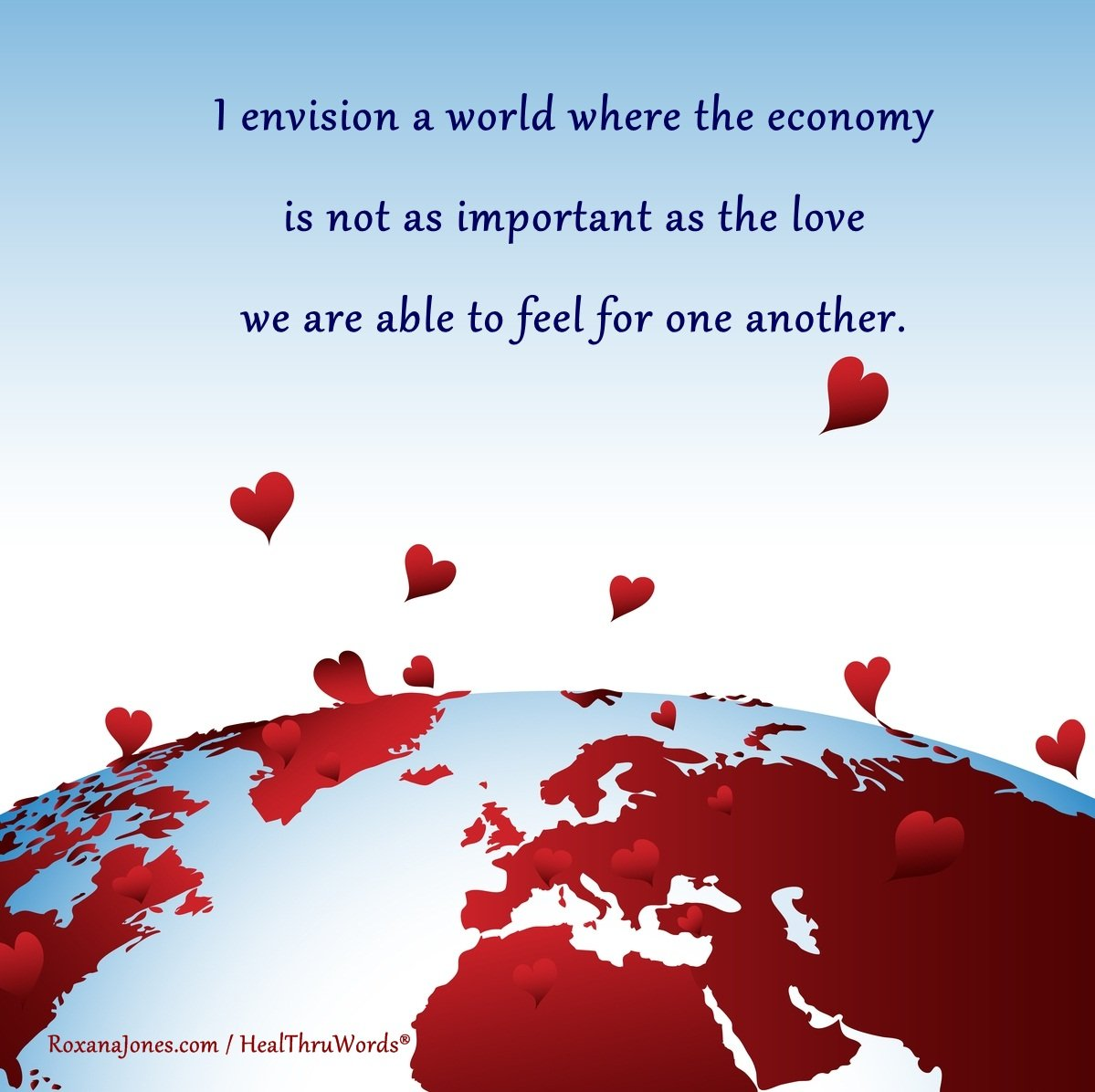 Inspirational Image: More Love less Economy
