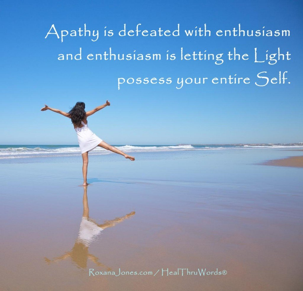 Inspirational Image - Light replaces Apathy
