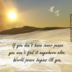 Peace is in You by Roxana Jones - Inspirational Pictures