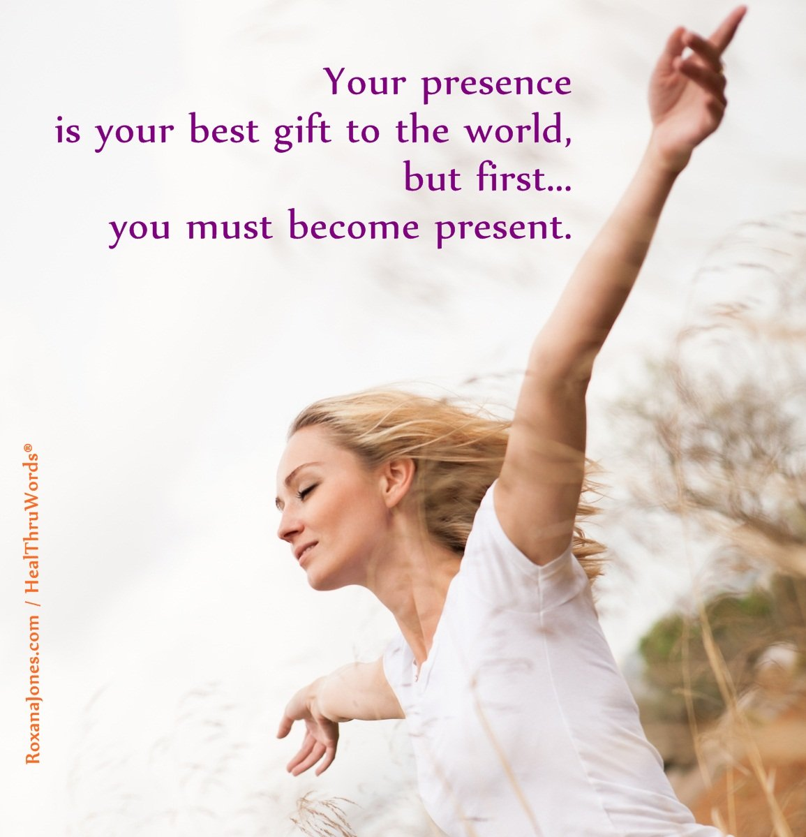 Inspirational Image: You are Present
