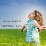 Happiness Is by Roxana Jones - Inspirational Pictures