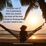 Heathruwords, Inspirational Images and Healing Quotes: Don't you see it?