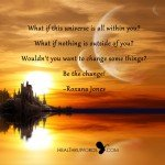 Motivational Quote - What is within?