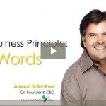 Heartfulness Principle: The Power of Words