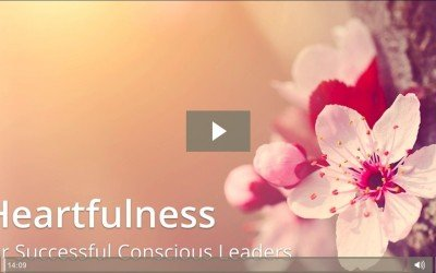 Heartfulness For Successful Conscious Leaders