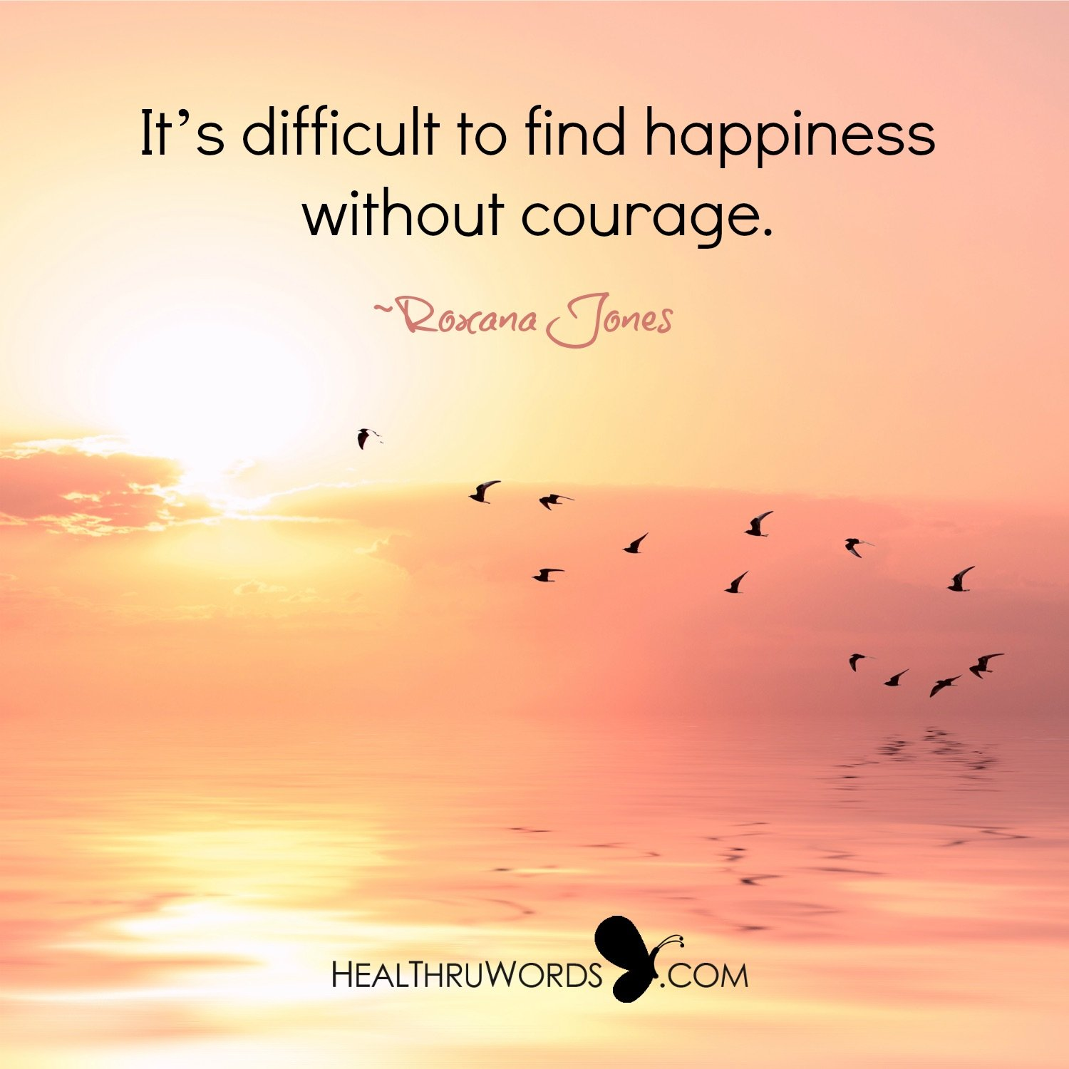 Inspirational Image: From Courage to Happiness