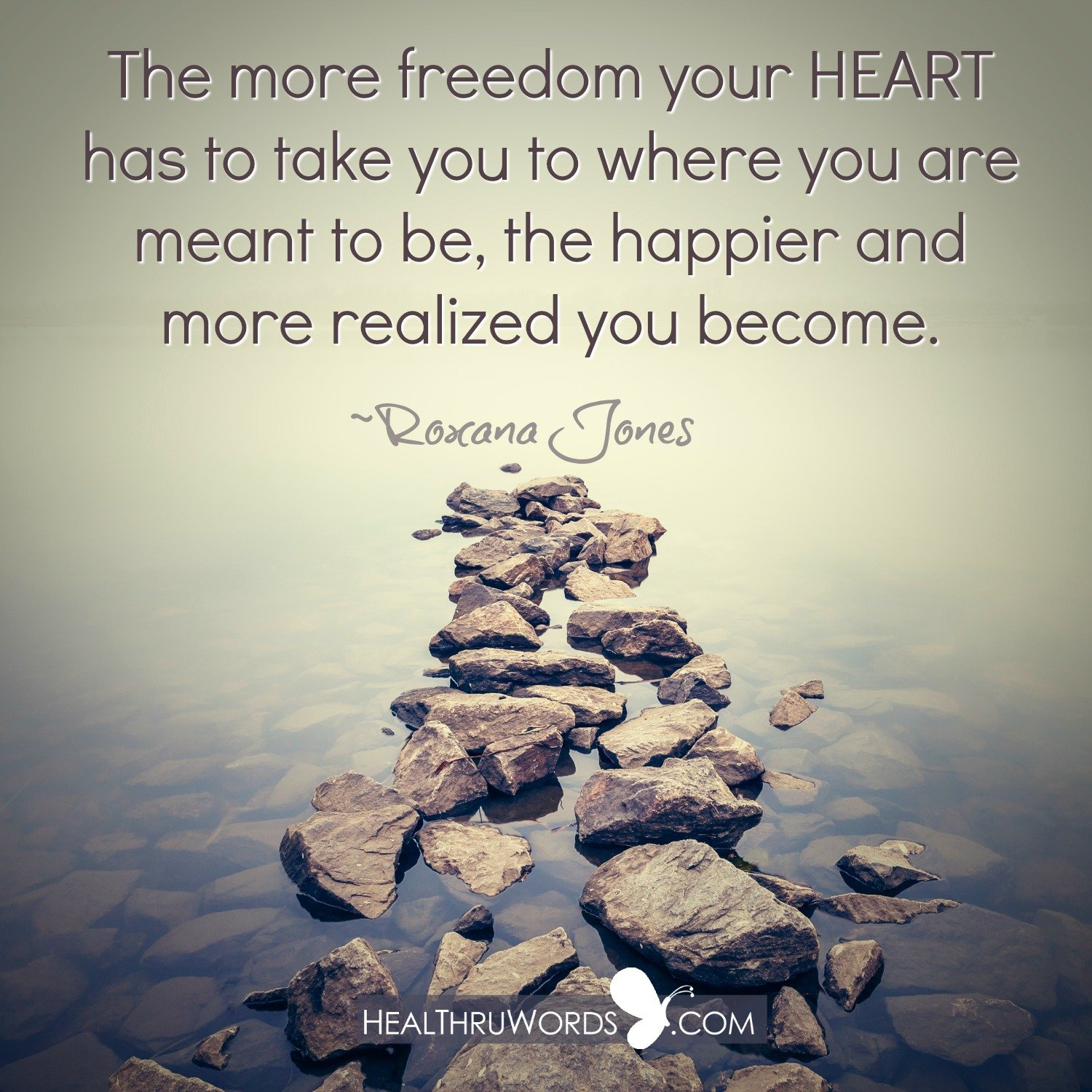 Inspirational Image: When the Heart is Free