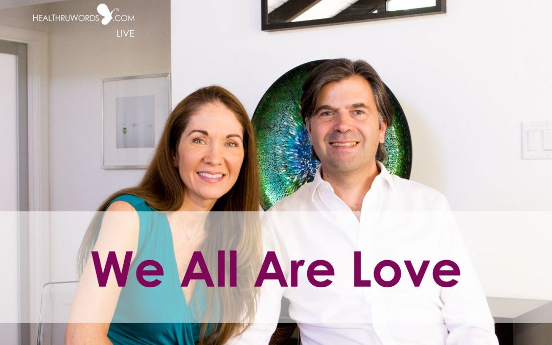 We All Are Love – Conscious TuneUp™ Live Highlight