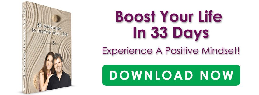 Boost your life in 33 days, Experience a Positive Mindset!
