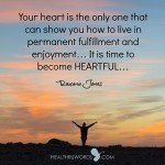 Healthruwords.com_-_Inspirational_Images_-_Becoming Heartful
