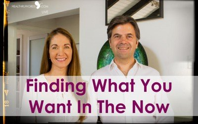 How To Find What You Want In The Now Moment – Conscious TuneUp™ Live