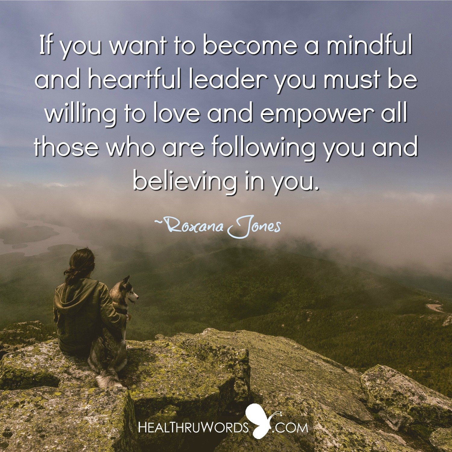 Inspirational Image: A Mindful and Heartful Leader