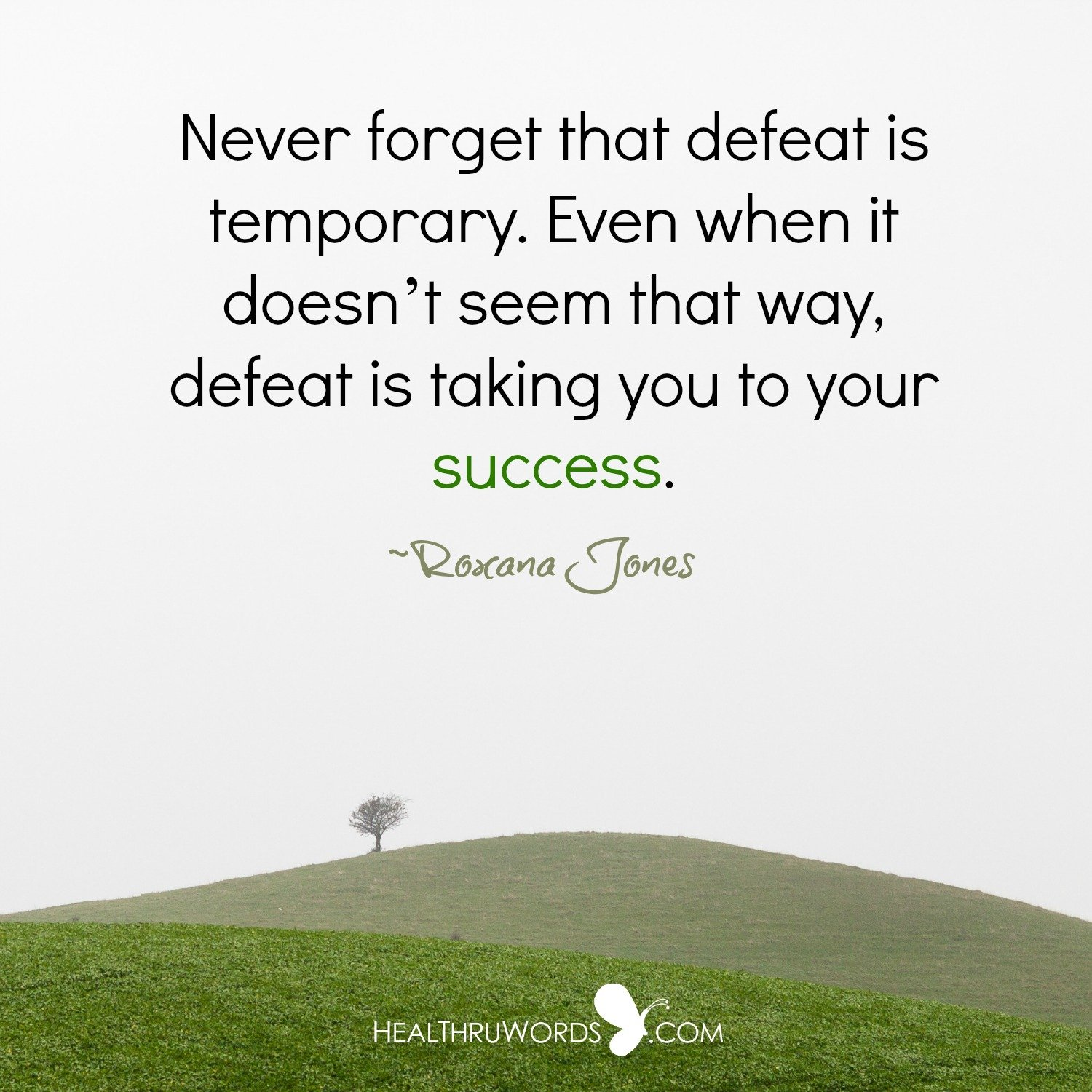 Inspirational Image: After Defeat comes Success