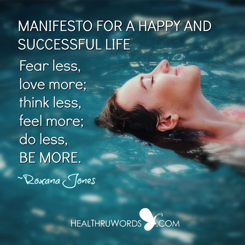 Motivational Quote - Manifesto for a happy and successful life