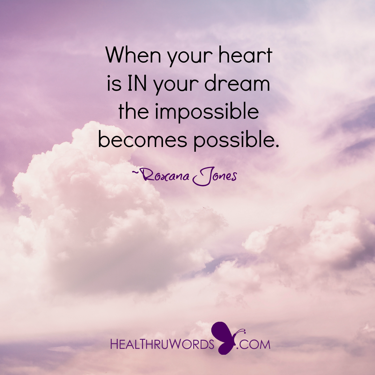 Inspirational Image: A Heartful Dream