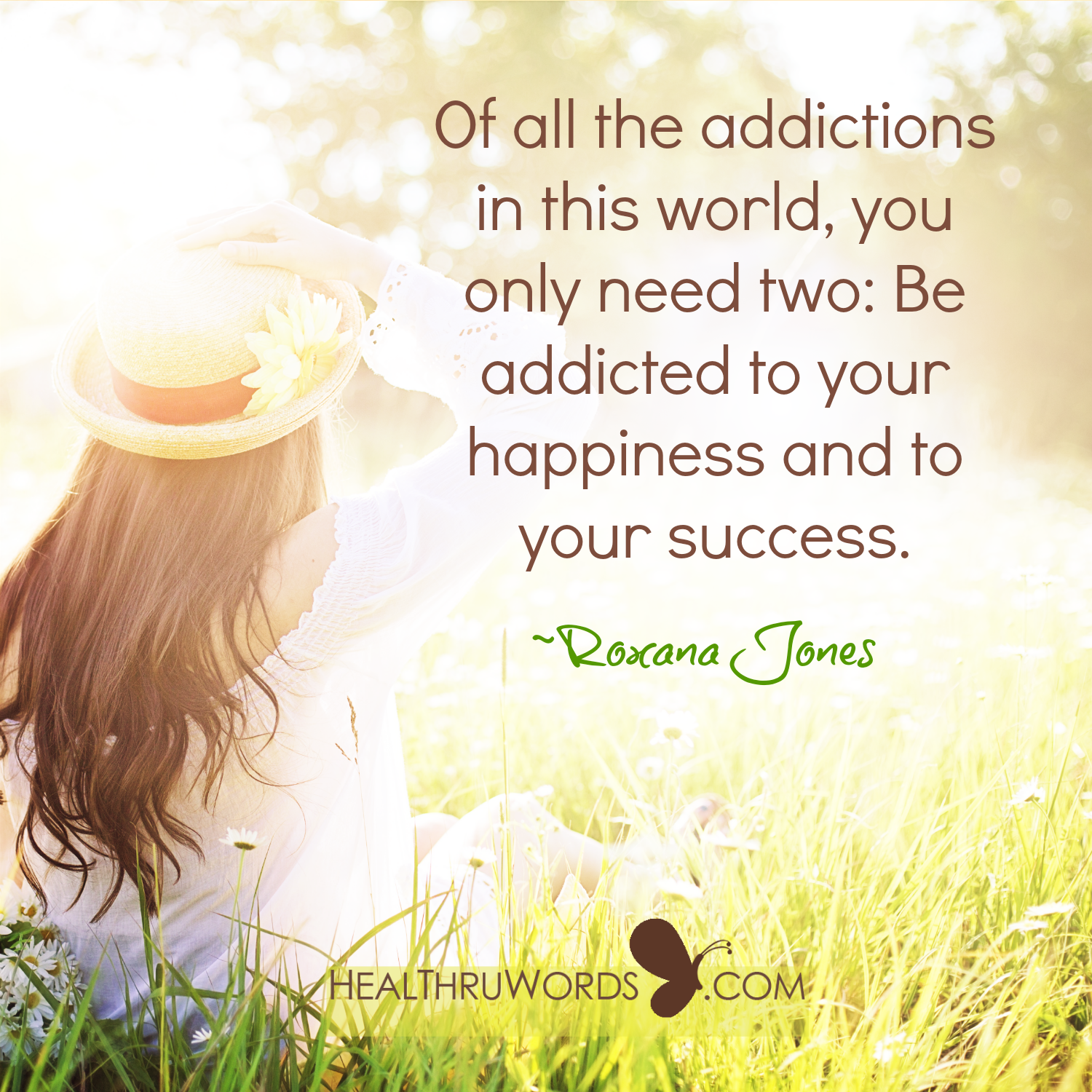 Inspirational Image: Positive Addictions