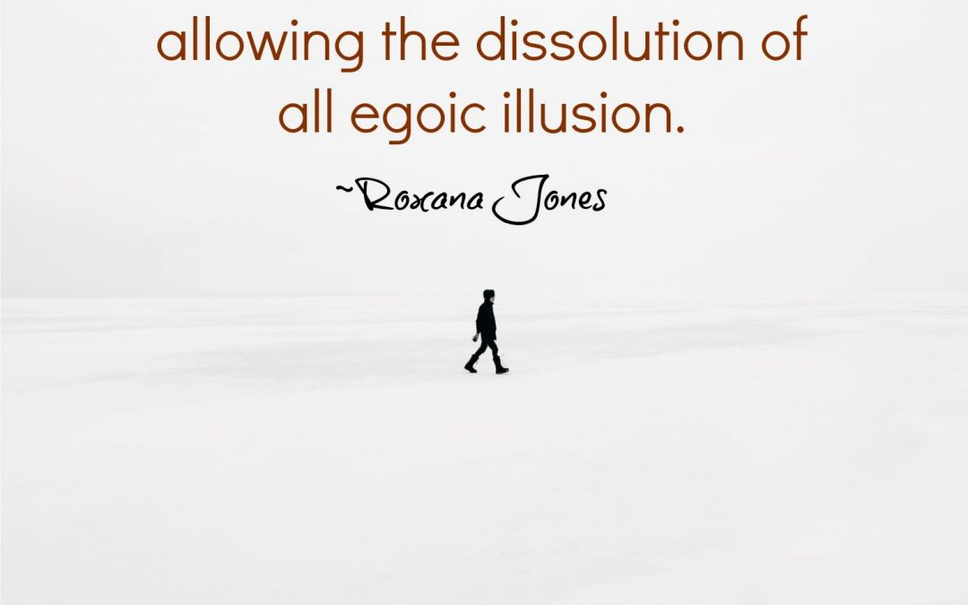 Dissolving the Ego