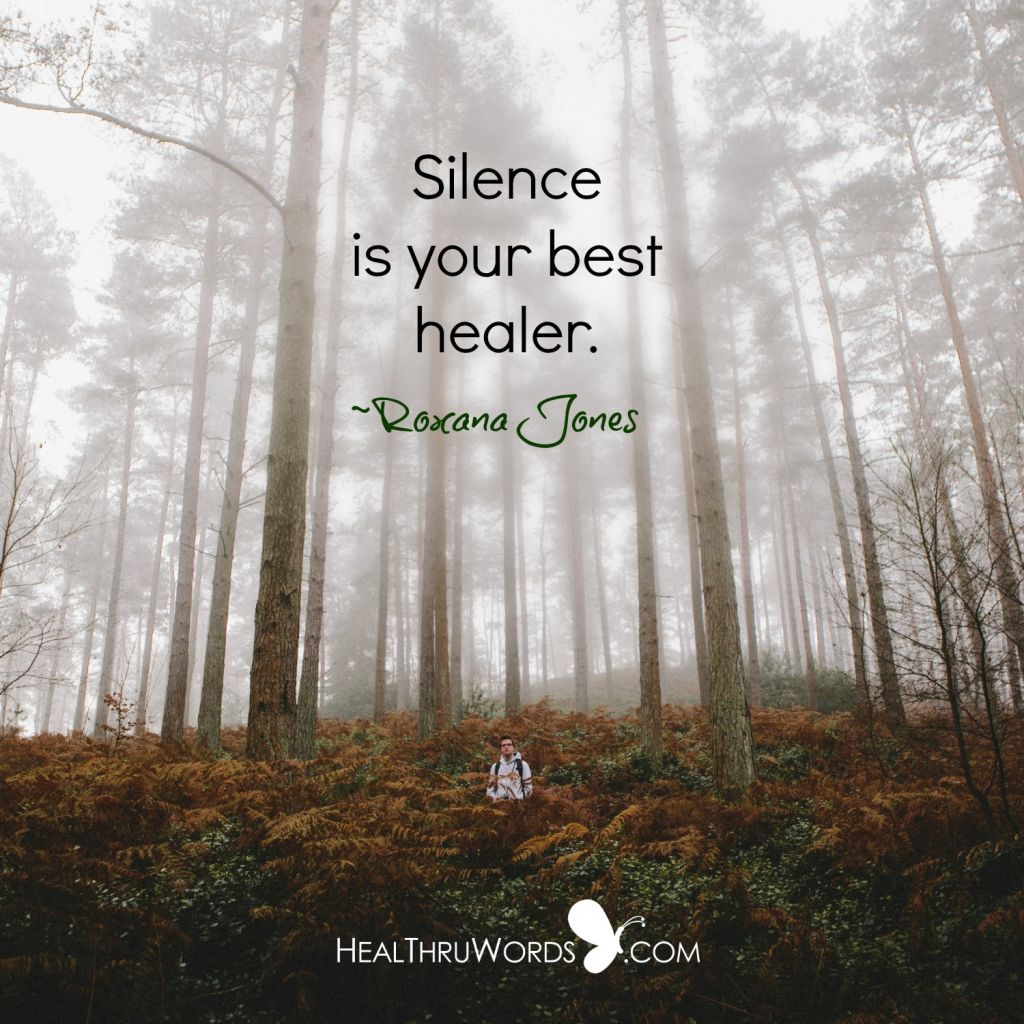 Inspirational Picture - Healing Through Silence