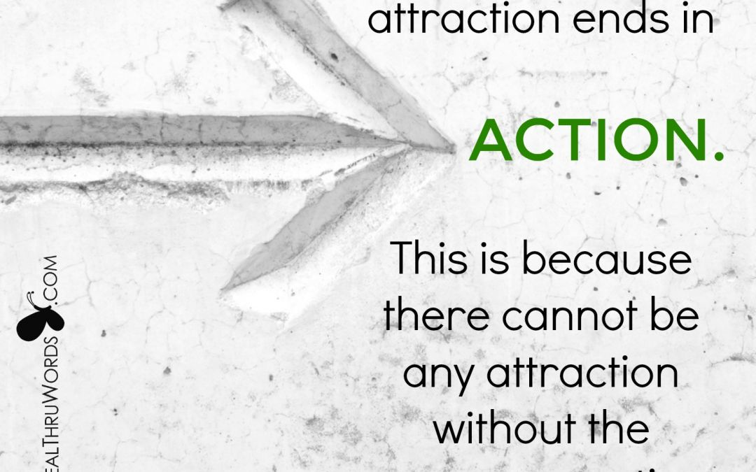 Action in Attraction