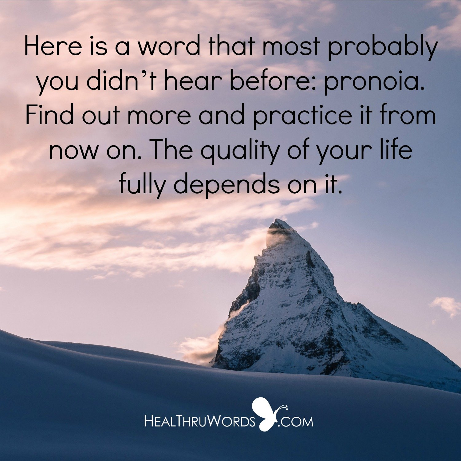 Inspirational Image: Practicing Pronoia