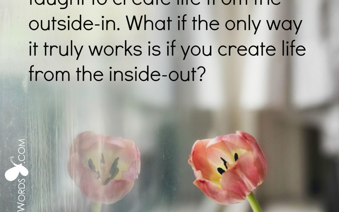 Creating From The Inside-out