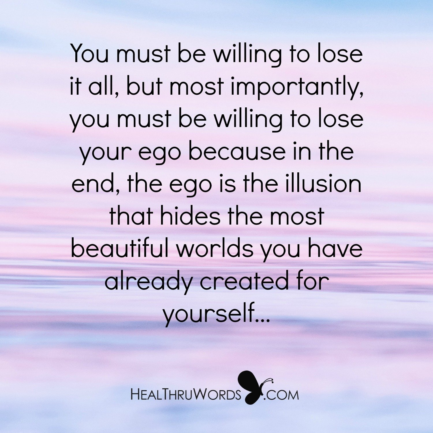 Inspirational Image: Fear to Lose The Ego