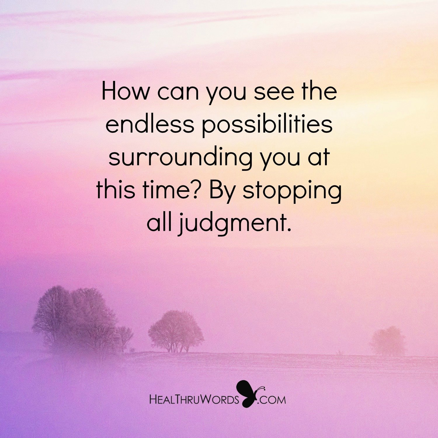 Inspirational Image: Letting Go Of Judgment